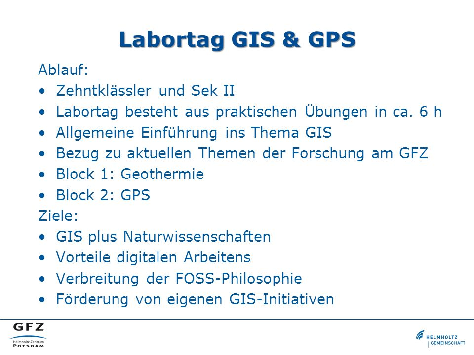 Labortag GIS & GPS Ablauf: Zehntklässler und Sek II