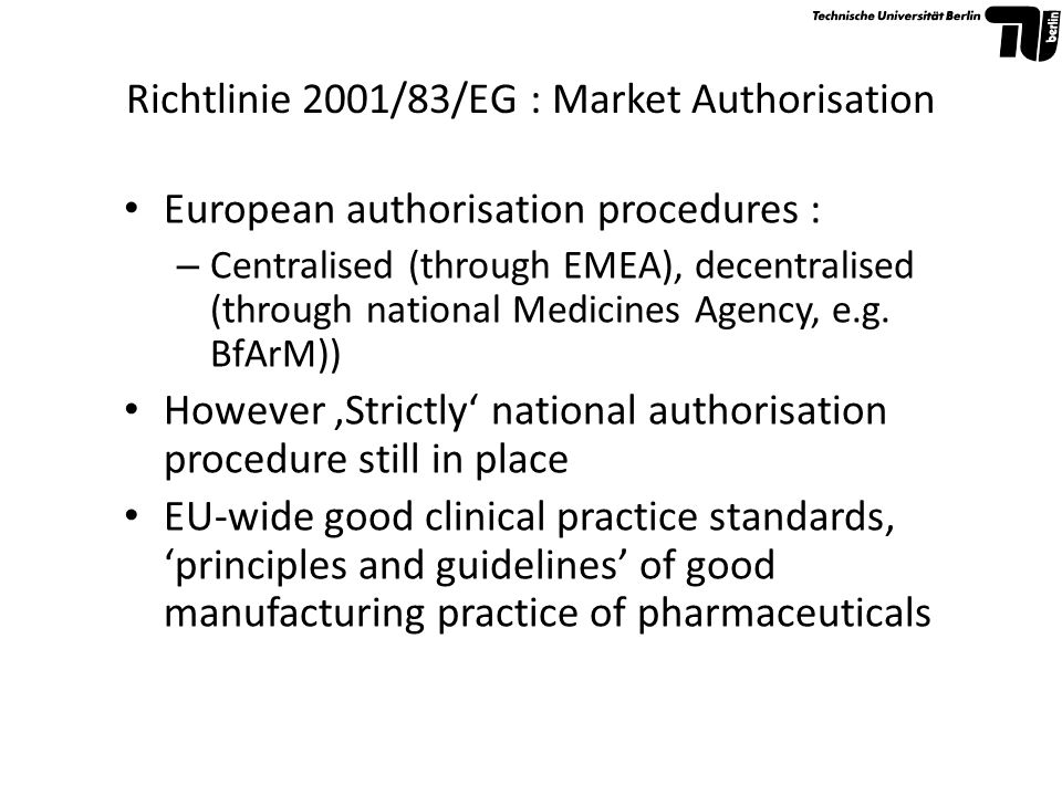 Richtlinie 2001/83/EG : Market Authorisation