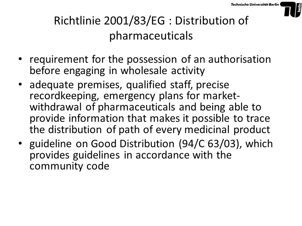 Richtlinie 2001/83/EG : Distribution of pharmaceuticals