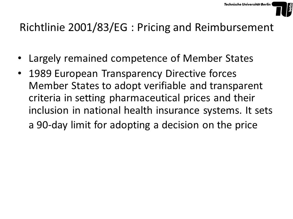 Richtlinie 2001/83/EG : Pricing and Reimbursement