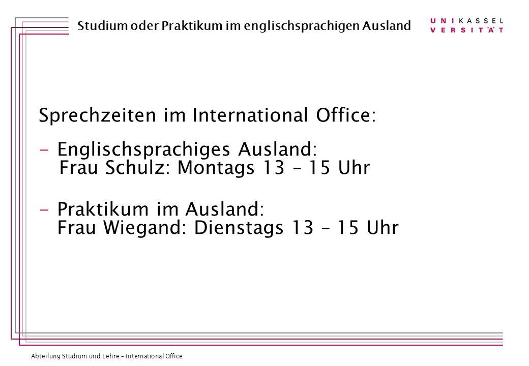 Sprechzeiten im International Office: