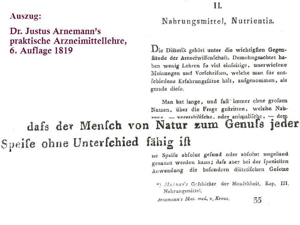Auszug: Dr. Justus Arnemann's praktische Arzneimittellehre, 6. Auflage 1819