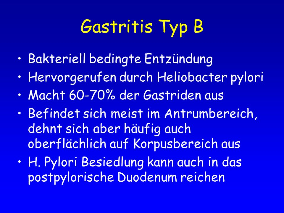 Gastritis Typ B Bakteriell bedingte Entzündung