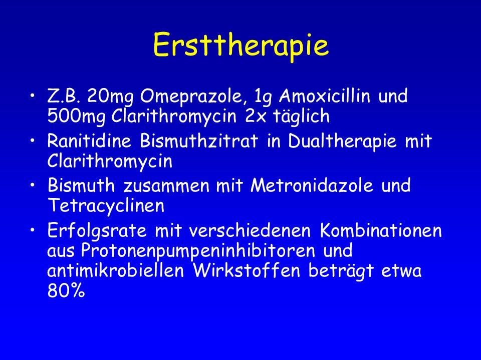 Ersttherapie Z.B. 20mg Omeprazole, 1g Amoxicillin und 500mg Clarithromycin 2x täglich. Ranitidine Bismuthzitrat in Dualtherapie mit Clarithromycin.