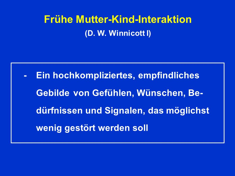 Frühe Mutter-Kind-Interaktion