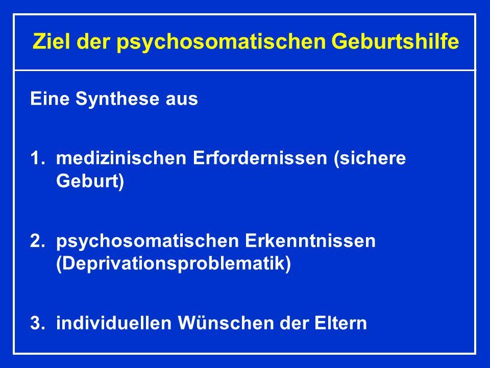 Ziel der psychosomatischen Geburtshilfe
