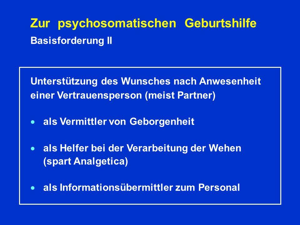 Zur psychosomatischen Geburtshilfe
