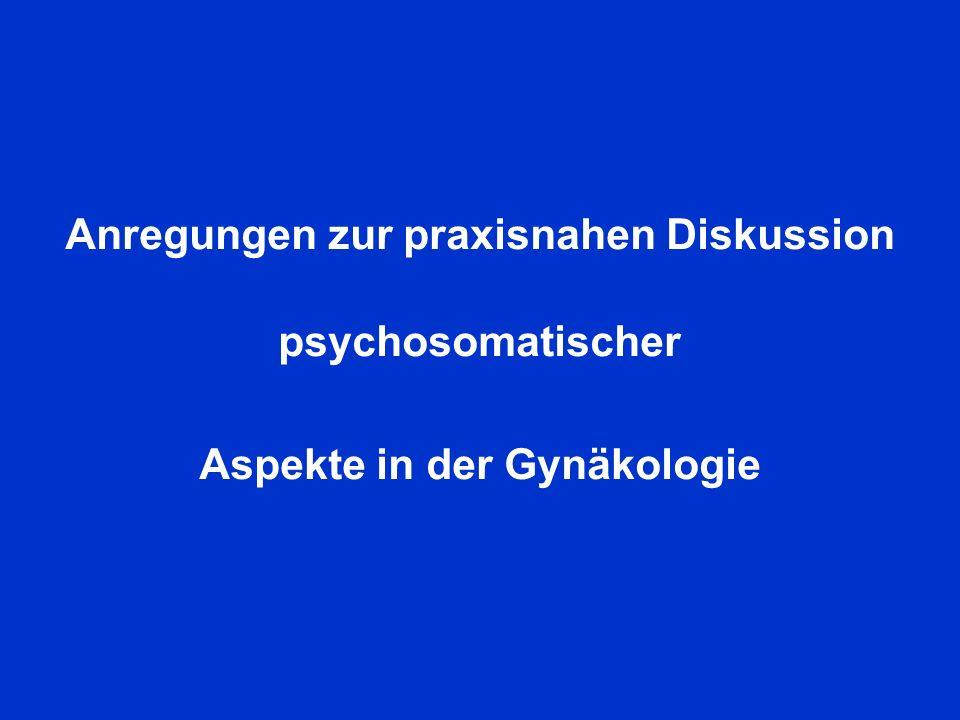 Anregungen zur praxisnahen Diskussion psychosomatischer
