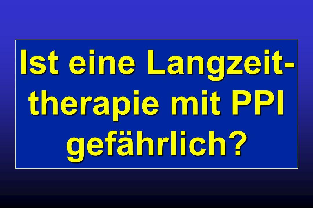 Ist eine Langzeit-therapie mit PPI gefährlich
