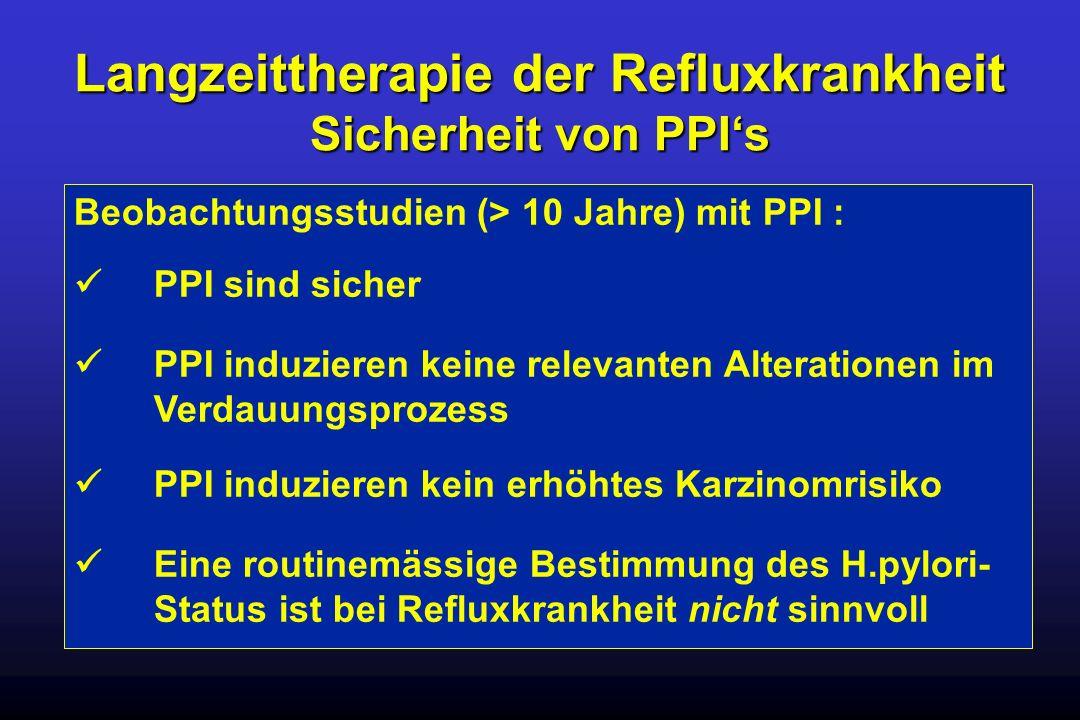 Langzeittherapie der Refluxkrankheit Sicherheit von PPI's