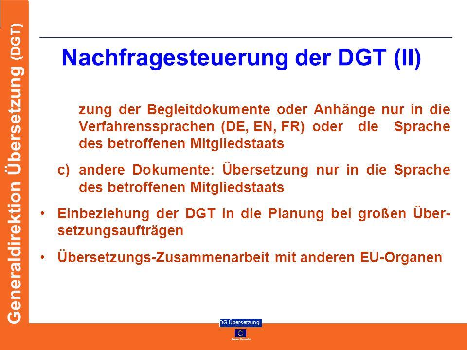 Nachfragesteuerung der DGT (II)