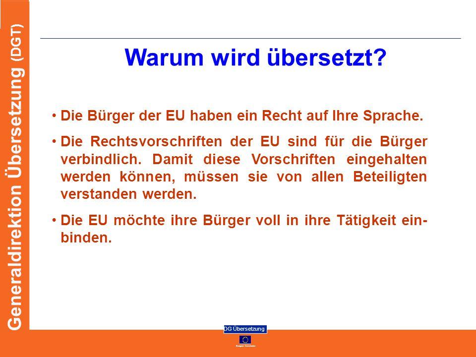 Warum wird übersetzt Die Bürger der EU haben ein Recht auf Ihre Sprache.