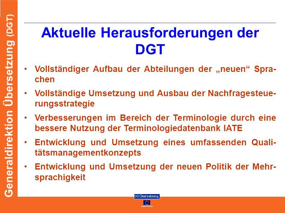 Aktuelle Herausforderungen der DGT