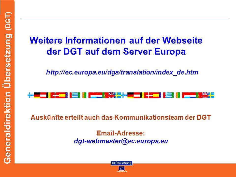 Weitere Informationen auf der Webseite der DGT auf dem Server Europa