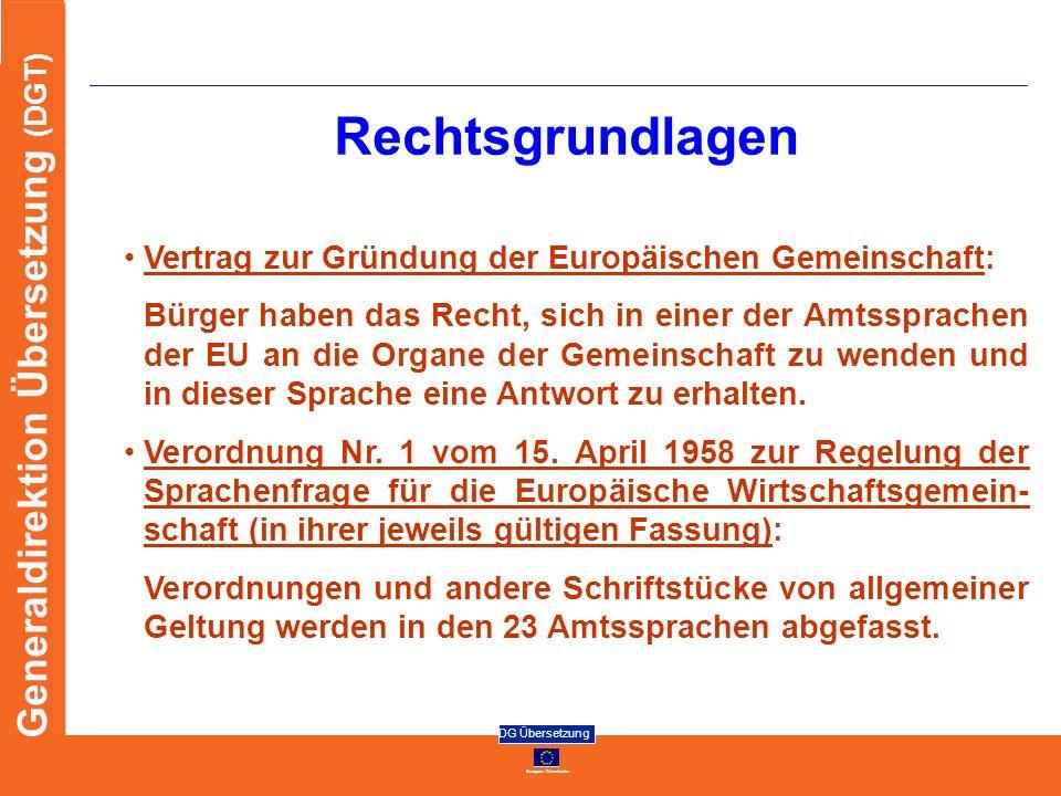 Rechtsgrundlagen Vertrag zur Gründung der Europäischen Gemeinschaft: