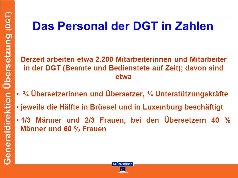 Das Personal der DGT in Zahlen