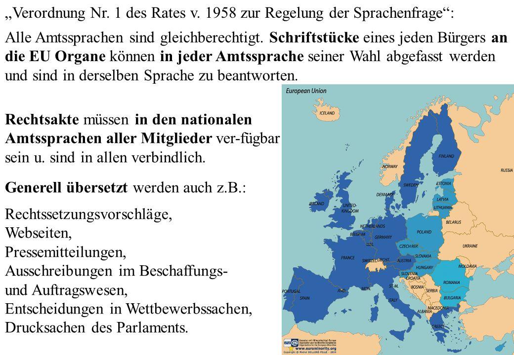 """""""Verordnung Nr. 1 des Rates v. 1958 zur Regelung der Sprachenfrage :"""
