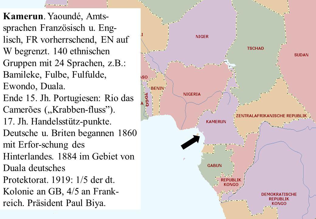 Kamerun. Yaoundé, Amts-sprachen Französisch u