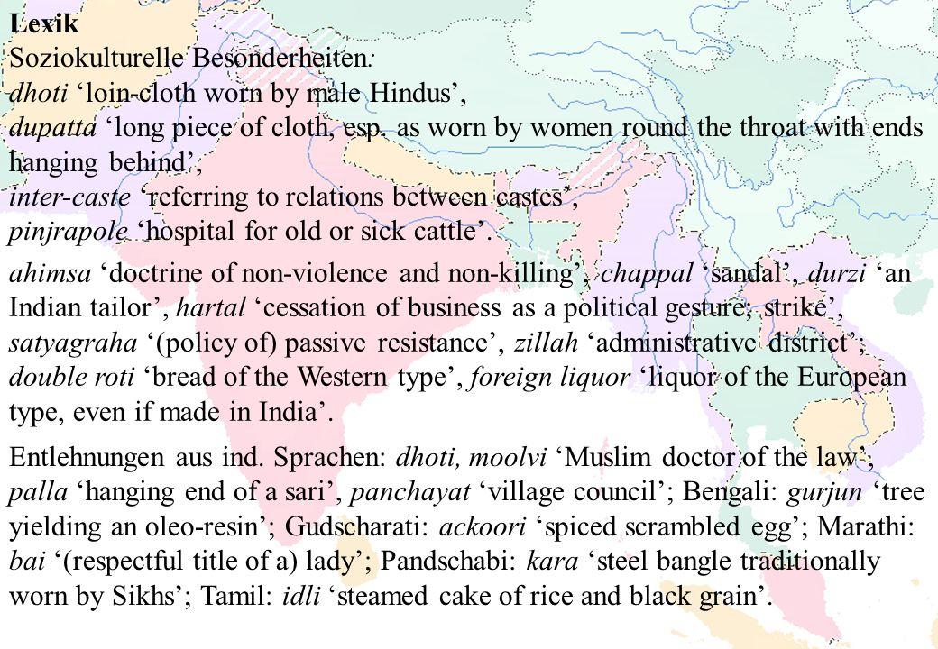 Lexik Soziokulturelle Besonderheiten: dhoti 'loin-cloth worn by male Hindus',