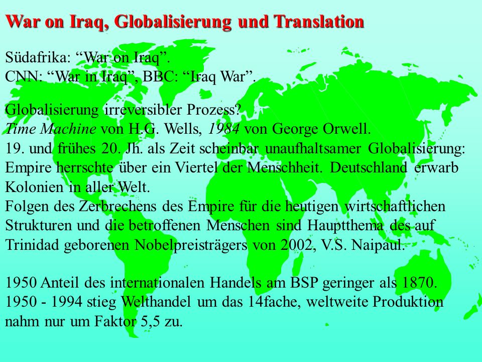 War on Iraq, Globalisierung und Translation