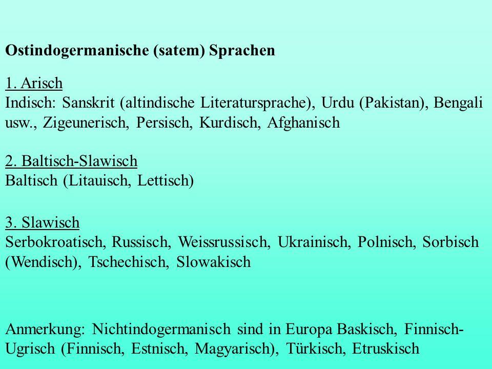 Ostindogermanische (satem) Sprachen