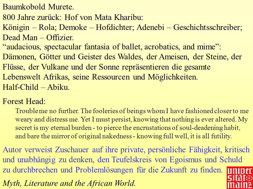 800 Jahre zurück: Hof von Mata Kharibu: