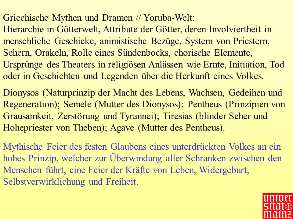 Griechische Mythen und Dramen // Yoruba-Welt: