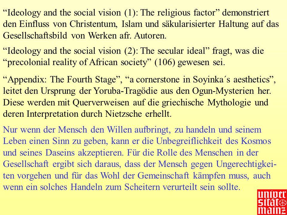 Ideology and the social vision (1): The religious factor demonstriert den Einfluss von Christentum, Islam und säkularisierter Haltung auf das Gesellschaftsbild von Werken afr. Autoren.