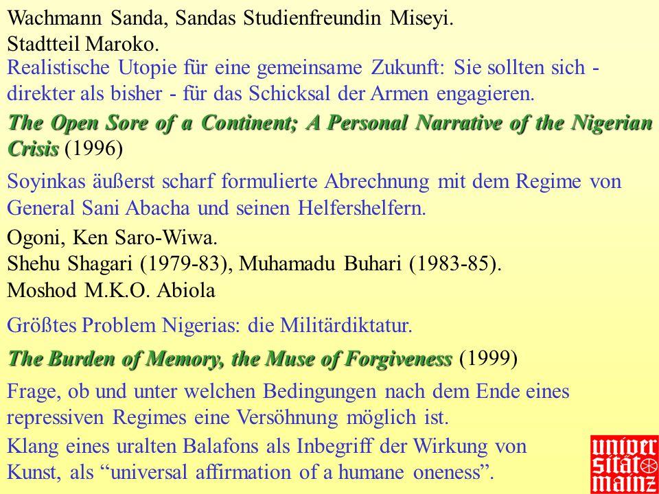 Wachmann Sanda, Sandas Studienfreundin Miseyi.