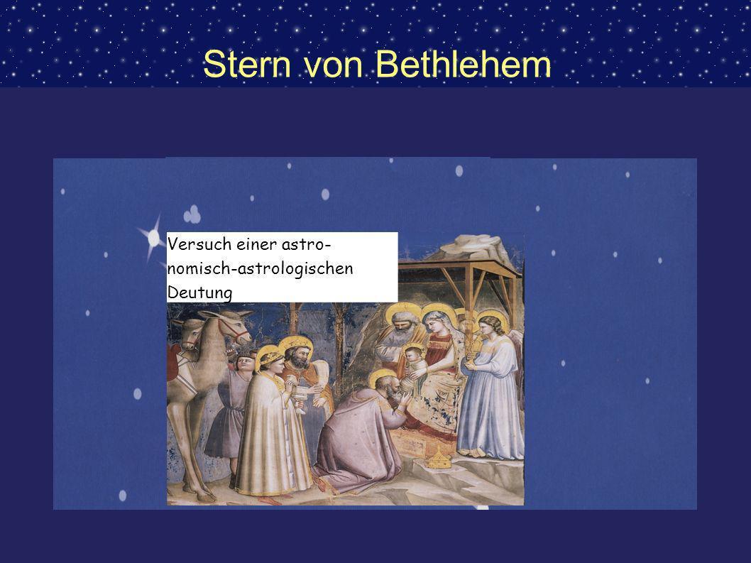 Stern von Bethlehem Versuch einer astro-nomisch-astrologischen Deutung