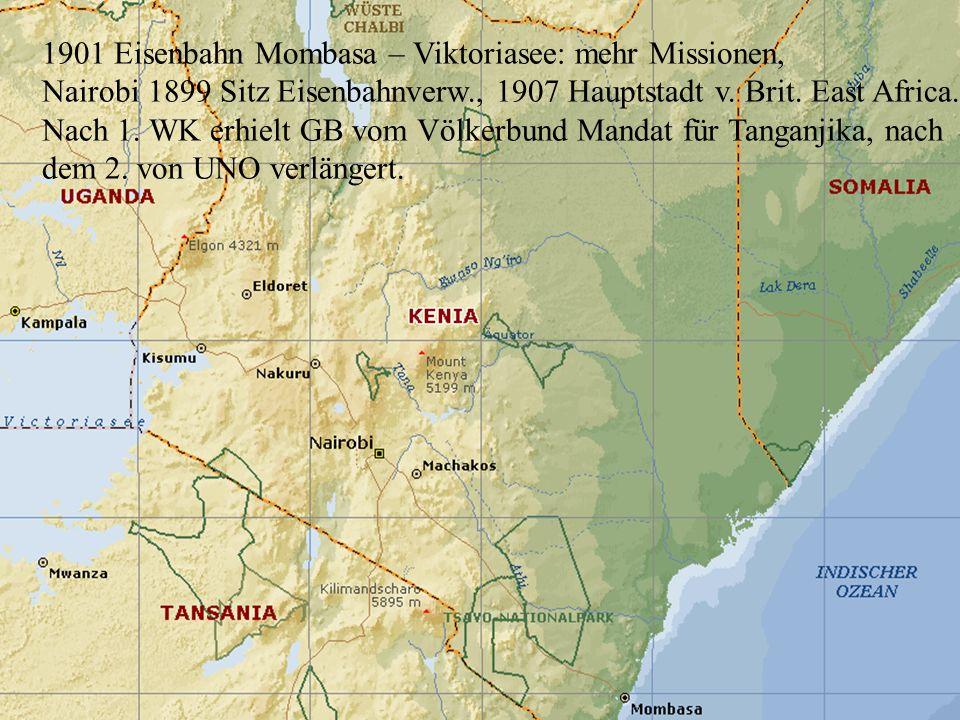 1901 Eisenbahn Mombasa – Viktoriasee: mehr Missionen,