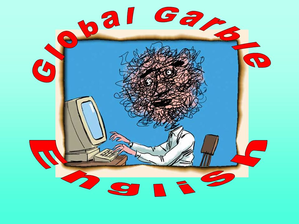 Global Garble English