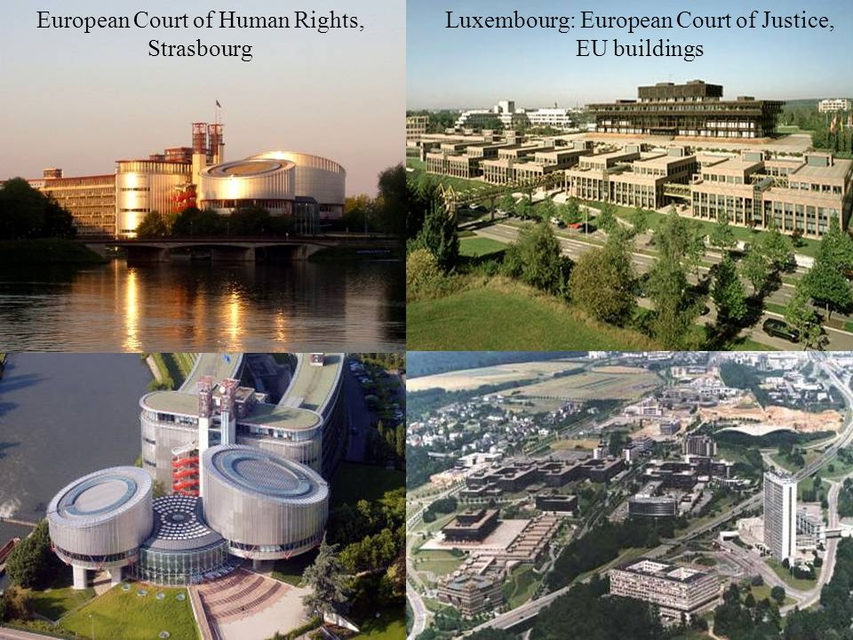 Luxembourg: European Court of Justice, EU buildings