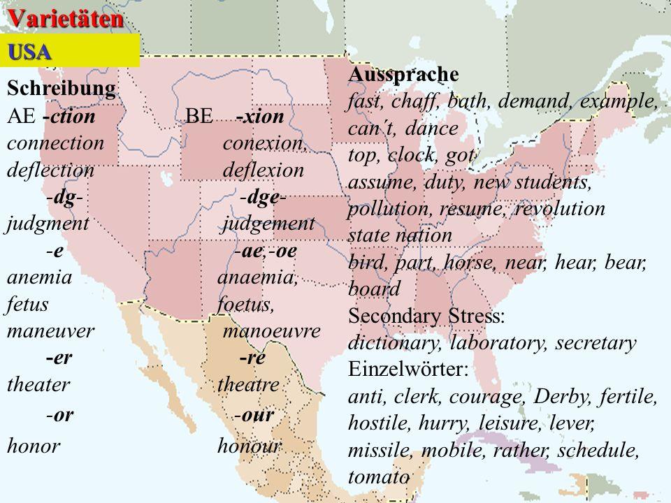 Varietäten USA Aussprache Schreibung