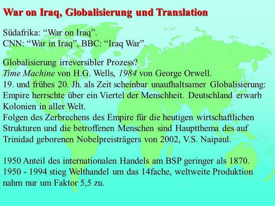 War on Iraq, Globalisierung und Translation