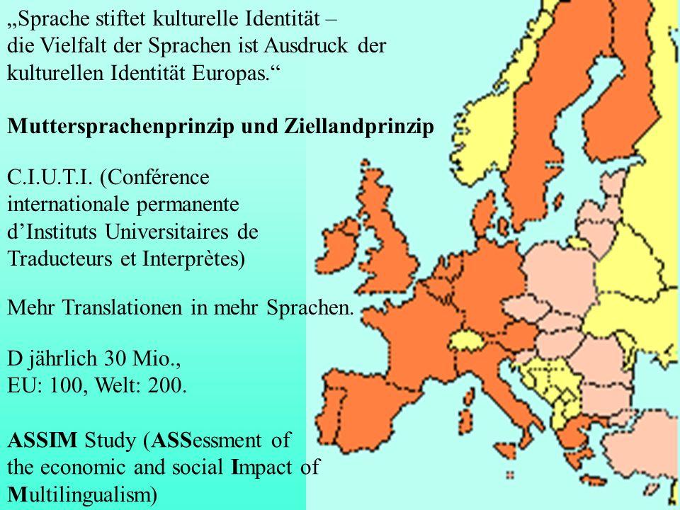 """Sprache stiftet kulturelle Identität –"