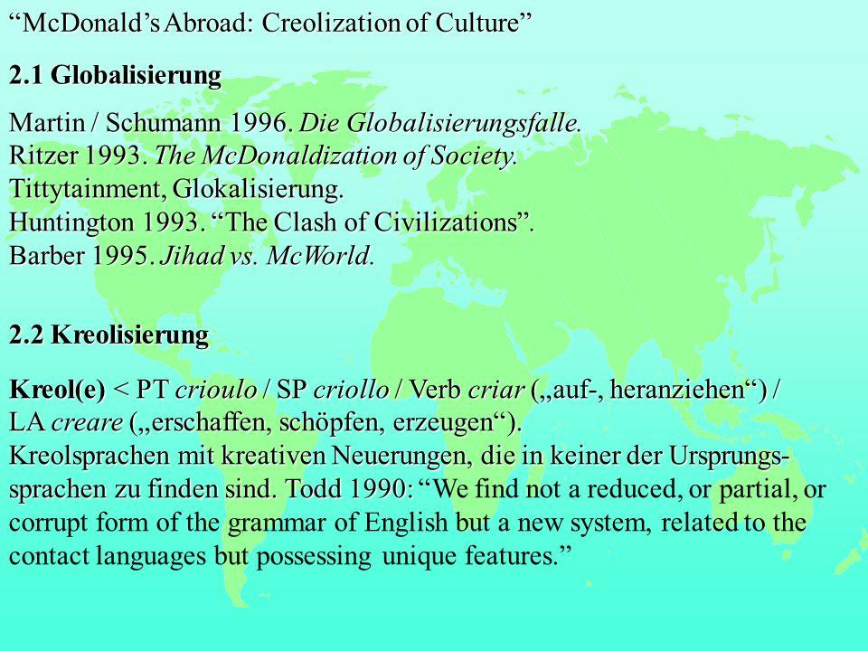 McDonald's Abroad: Creolization of Culture