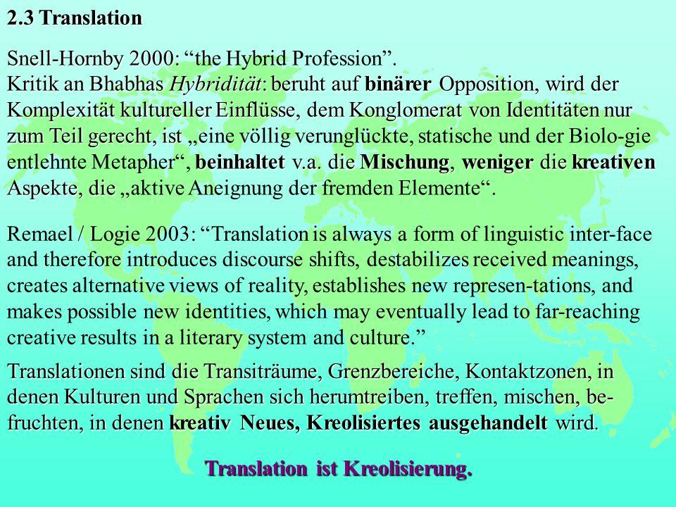Translation ist Kreolisierung.
