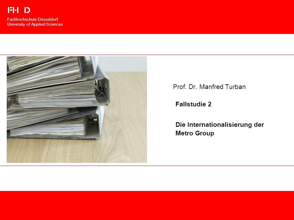 Fallstudie 2 Die Internationalisierung der Metro Group