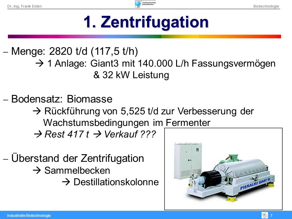 1. Zentrifugation Menge: 2820 t/d (117,5 t/h)