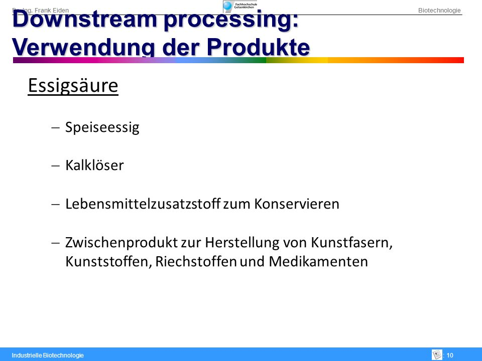 Downstream processing: Verwendung der Produkte