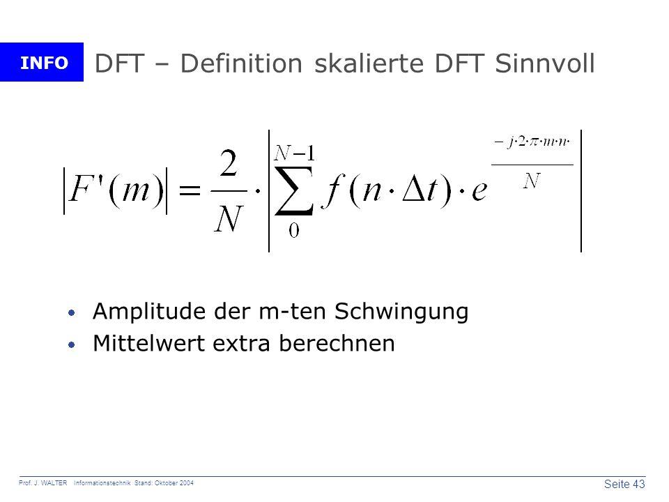 DFT – Definition skalierte DFT Sinnvoll