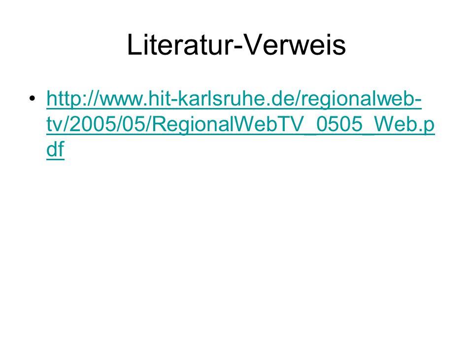 Literatur-Verweis http://www.hit-karlsruhe.de/regionalweb-tv/2005/05/RegionalWebTV_0505_Web.pdf