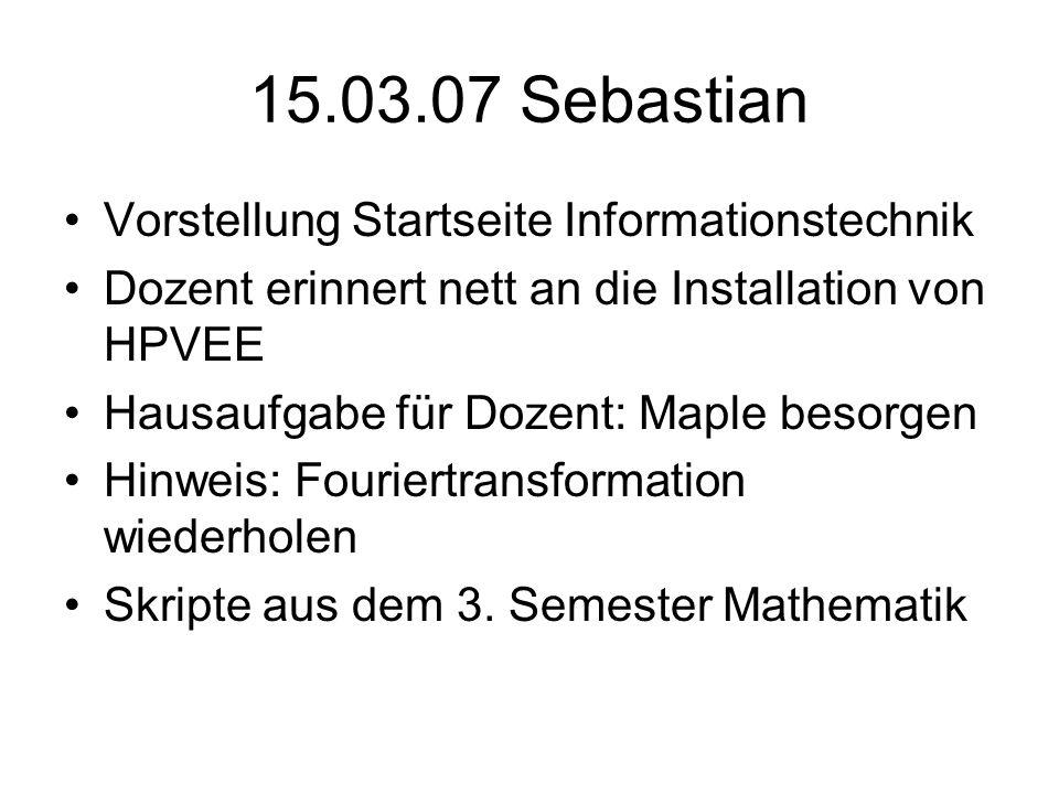 15.03.07 Sebastian Vorstellung Startseite Informationstechnik
