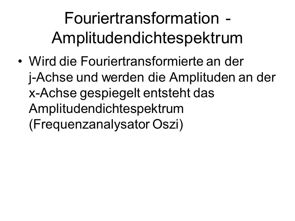 Fouriertransformation - Amplitudendichtespektrum