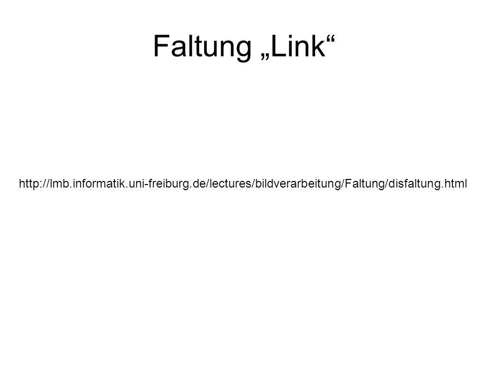 """Faltung """"Link http://lmb.informatik.uni-freiburg.de/lectures/bildverarbeitung/Faltung/disfaltung.html."""