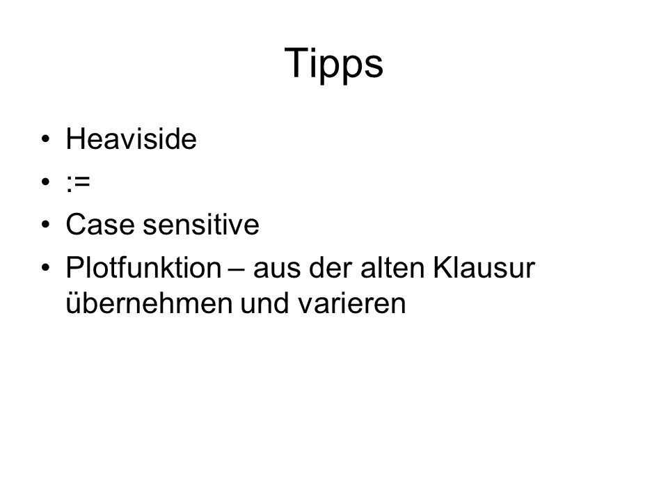 Tipps Heaviside := Case sensitive