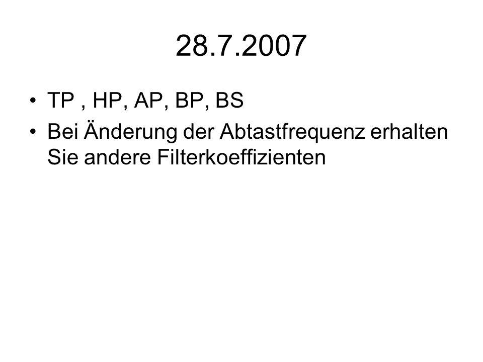 28.7.2007TP , HP, AP, BP, BS.