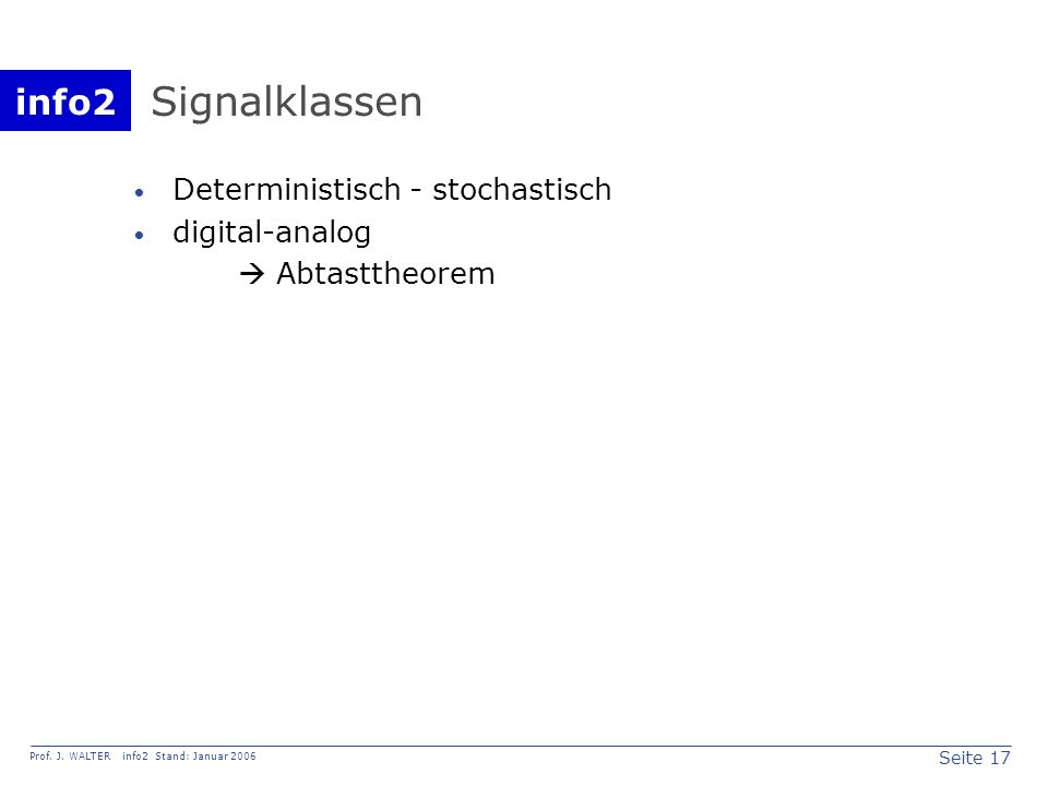 Signalklassen Deterministisch - stochastisch digital-analog