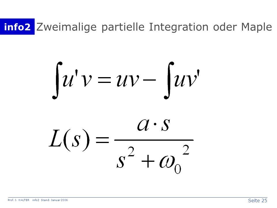 Zweimalige partielle Integration oder Maple